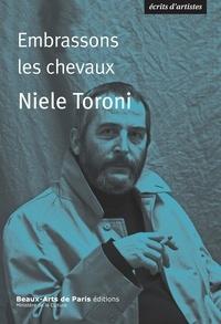 Bernard Marcadet - Embrassons les chevaux  Niele Toroni.