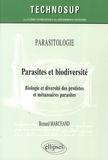 Bernard Marchand - Parasites et biodiversité - Biologie et diversité des protistes et métazoaires parasites.