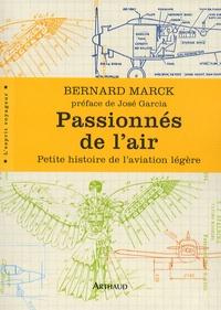 Bernard Marck - Passionnés de l'air - Petite histoire de l'aviation légère.