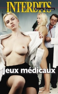 Bernard Margeride - Jeux médicaux.