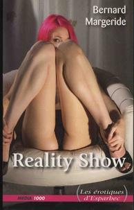 Bernard Margeride - Reality Show.