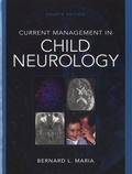 Bernard Maria - Current Management in Child Neurology.