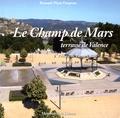 Bernard-Marie Despesse - Le Champ de Mars - Terrasse de Valence.