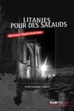 Bernard-Marie Garreau - Litanies pour des salauds.