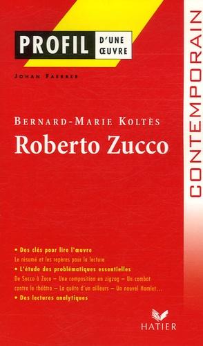 Bernard-Marie Koltès - Roberto Zucco - (Posthume 1990).