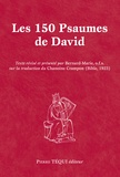 Bernard Marie - Les 150 psaumes de David.