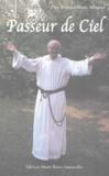 Bernard-Marie Minguet - Passeur de Ciel.