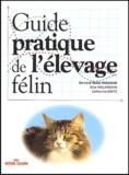 Bernard-Marie Paragon - Guide pratique de l'élevage félin.