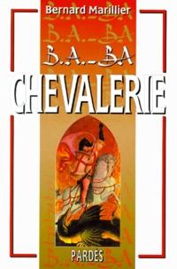 Bernard Marillier - Chevalerie.