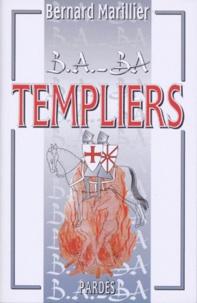 Bernard Marillier - Templiers.