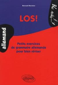 Bernard Marinier - Los ! - Petits exercices de grammaire allemande pour bien réviser.
