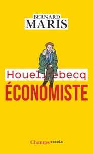 Bernard Maris - Houellebecq économiste.