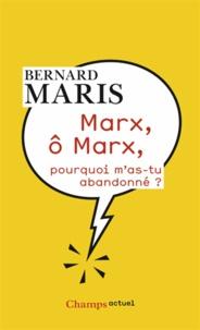 Histoiresdenlire.be Marx, ô Marx, pourquoi m'as-tu abandonné ? Image