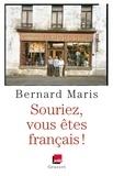 Bernard Maris - Souriez, vous êtes français !.