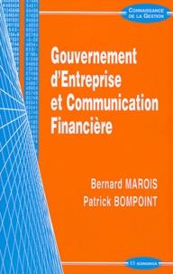 Bernard Marois et Patrick Bompoint - Gouvernement d'entreprise et communication financière.