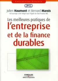 Bernard Marois et Julien Haumont - Les meilleures pratiques de l'entreprise et de la finance durables.