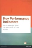 Bernard Marr - Key Performance Indicators - The 75 Measures Every Manager Needs to Know.
