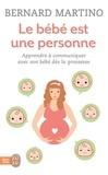Bernard Martino - Le bébé est une personne.