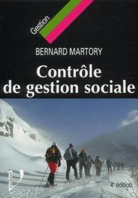 Bernard Martory - Contrôle de gestion sociale - Salaires, masse salariale, effectifs, compétences, performances.
