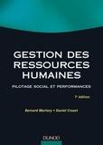 Bernard Martory et Daniel Crozet - Gestion des ressources humaines - 7e éd. - Pilotage social et performances.