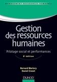 Bernard Martory et Daniel Crozet - Gestion des ressources humaines - 8e édition - Pilotage social et performances.