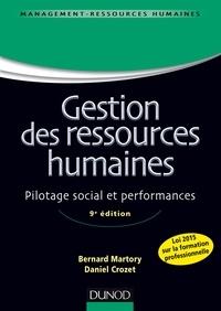 Bernard Martory et Daniel Crozet - Gestion des ressources humaines - 9e éd. - Pilotage social et performances.
