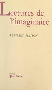 Bernard Masson et Béatrice Didier - Lectures de l'imaginaire.