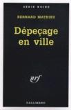 Bernard Mathieu - Dépeçage en ville.