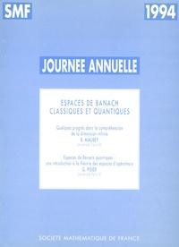 Bernard Maurey et Gilles Pisier - Espaces de Banach classiques et quantiques.