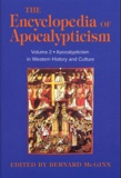 Bernard McGinn - The Encyclopedia of Apocalypticism - Volume 2 : Apocalypticism in Western History & Culture.