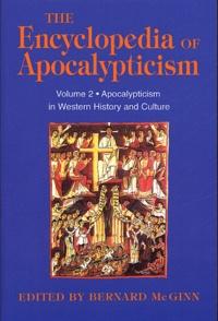Bernard McGinn - The Encyclopedia of Apocalypticism - Volume 2 : Apocalypticism in Western History & Culture.