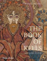 Bernard Meehan - The book of kells.