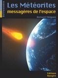 Bernard Melguen - Les météorites, messagères de l'espace.