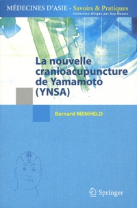 Bernard Memheld - La nouvelle cranioacupuncture de Yamamoto (YNSA).