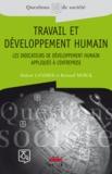 Bernard Merck et Hubert Landier - Travail et développement humain - Les indicateurs de développement humain appliqués à l'entreprise.