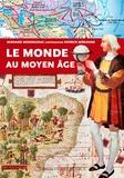 Bernard Merdrignac - La monde au Moyen Age.