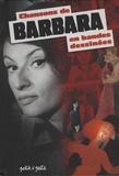Bernard Merle et Nathalie Bodin - Chansons de Barbara en bandes dessinées.