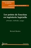 Bernard Mesdon - Les points de fonction en ingénierie logicielle - Principes, méthodes, usages.