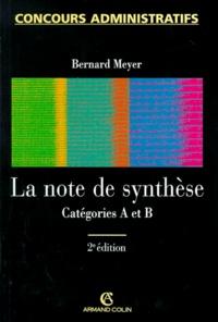 Bernard Meyer - La note de synthèse - Catégories A et B.