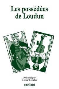 Bernard Michal - Les grands procès de l'Histoire - Les possédées de Loudun.