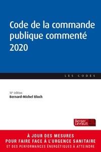 Bernard-Michel Bloch - Code de la commande publique commenté.