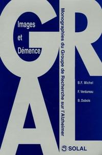 Bernard Michel et Fabienne Verdureau - Images et démence.