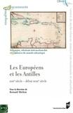 Bernard Michon - Les Européens et les Antilles - XVIIe - début XVIIIe siècle.
