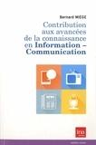 Bernard Miège - Contribution aux avancées de la connaissance en information-communication.