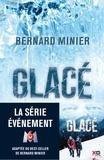 Bernard Minier - Glacé.