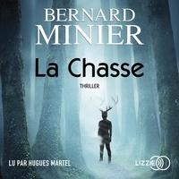 Bernard Minier et Hugues Martel - La Chasse.