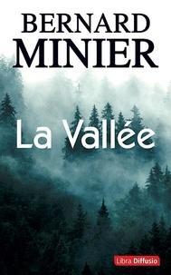 Bernard Minier - La vallée.