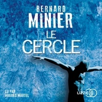 Bernard Minier et Hugues Martel - Le Cercle.