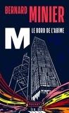 Bernard Minier - M, le bord de l'abîme.