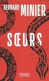 Bernard Minier - Soeurs.